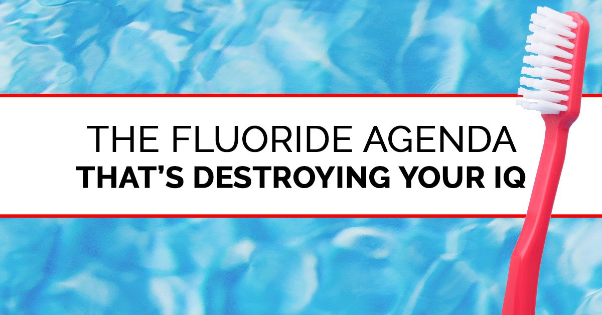 Detox Fluoride: The Toxin That's Destroying Your IQ